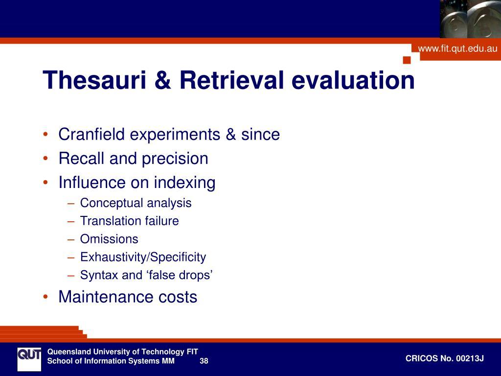 Thesauri & Retrieval evaluation