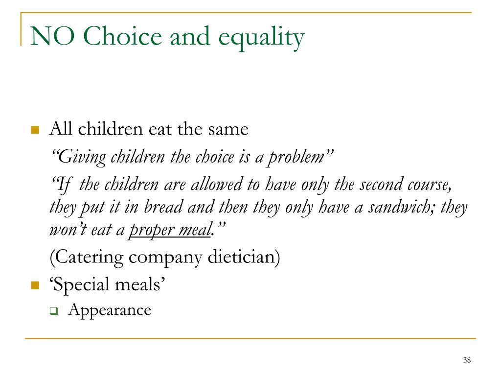 NO Choice and equality
