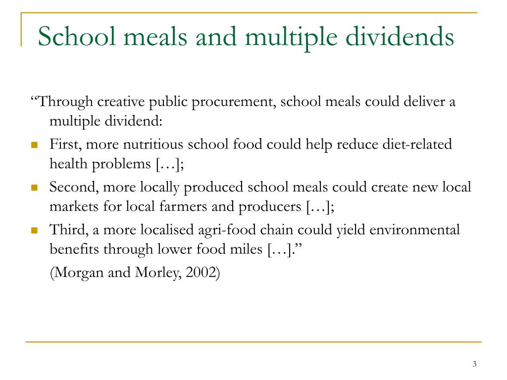 School meals and multiple dividends