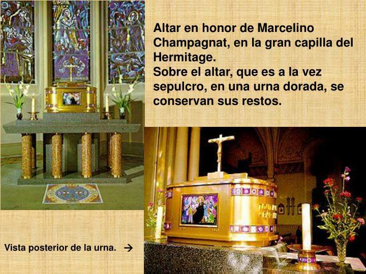 Altar en honor de Marcelino Champagnat, en la gran capilla del Hermitage.