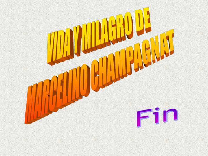 VIDA Y MILAGRO DE