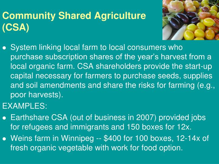 Community Shared Agriculture (CSA)