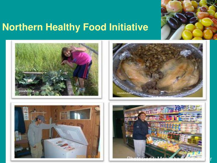 Northern Healthy Food Initiative