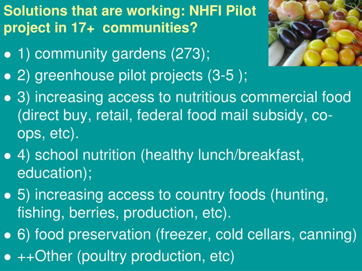Solutions that are working: NHFI Pilot project in 17+  communities?