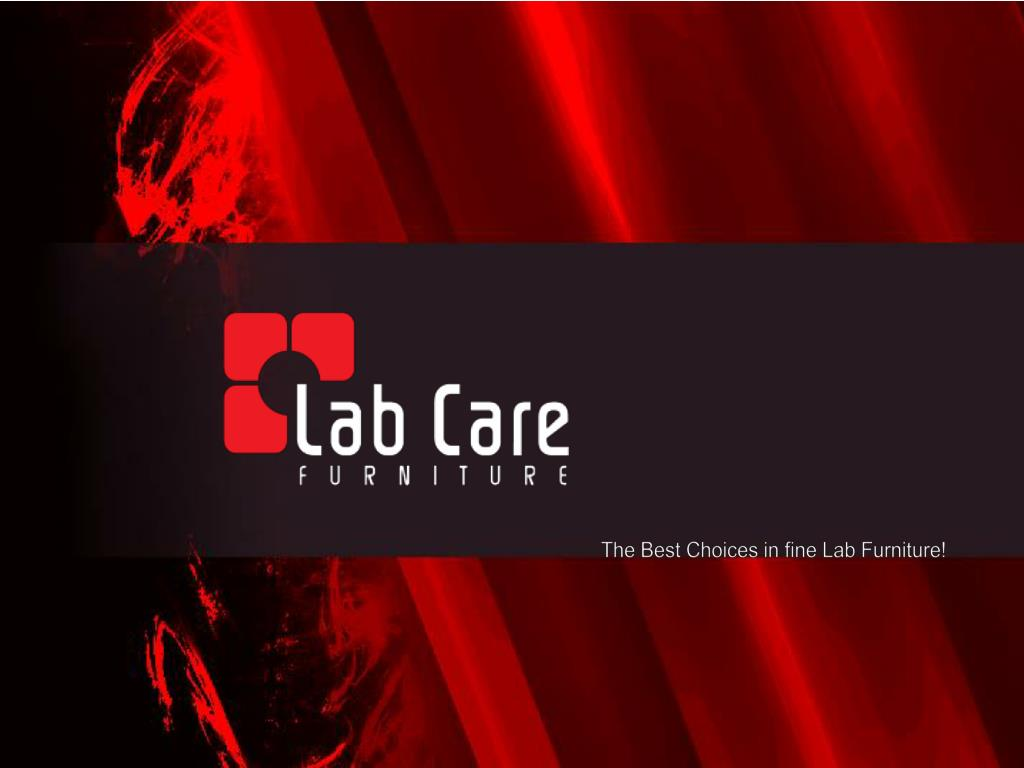 The Best Choices in fine Lab Furniture!