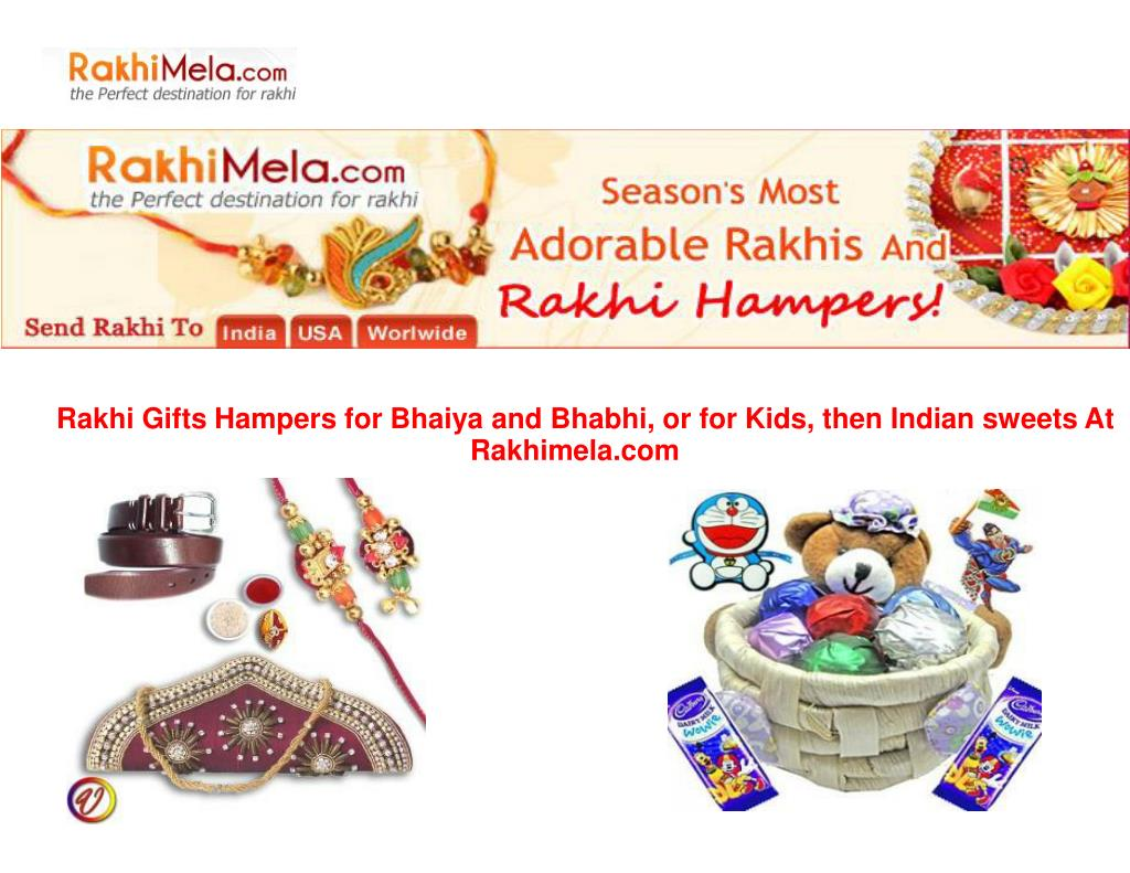 Rakhi Gifts Hampers for Bhaiya and Bhabhi, or for Kids, then Indian sweets At