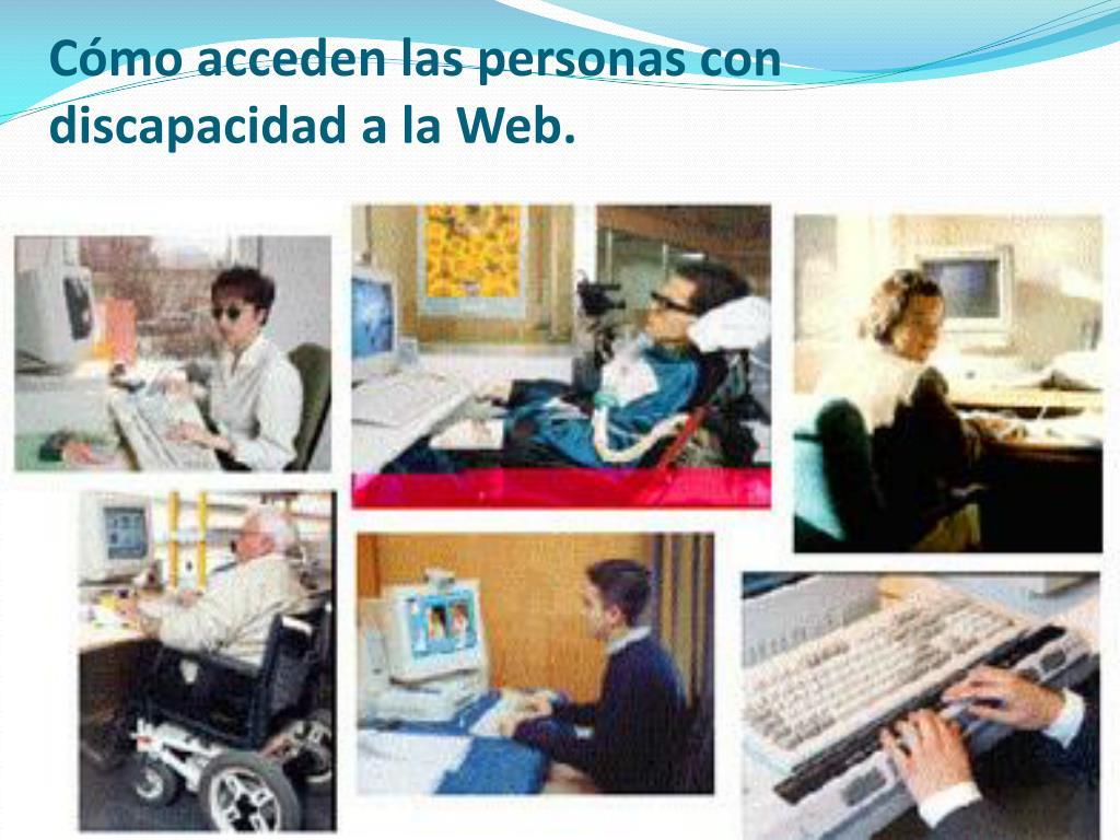 Cómo acceden las personas con discapacidad a la Web.