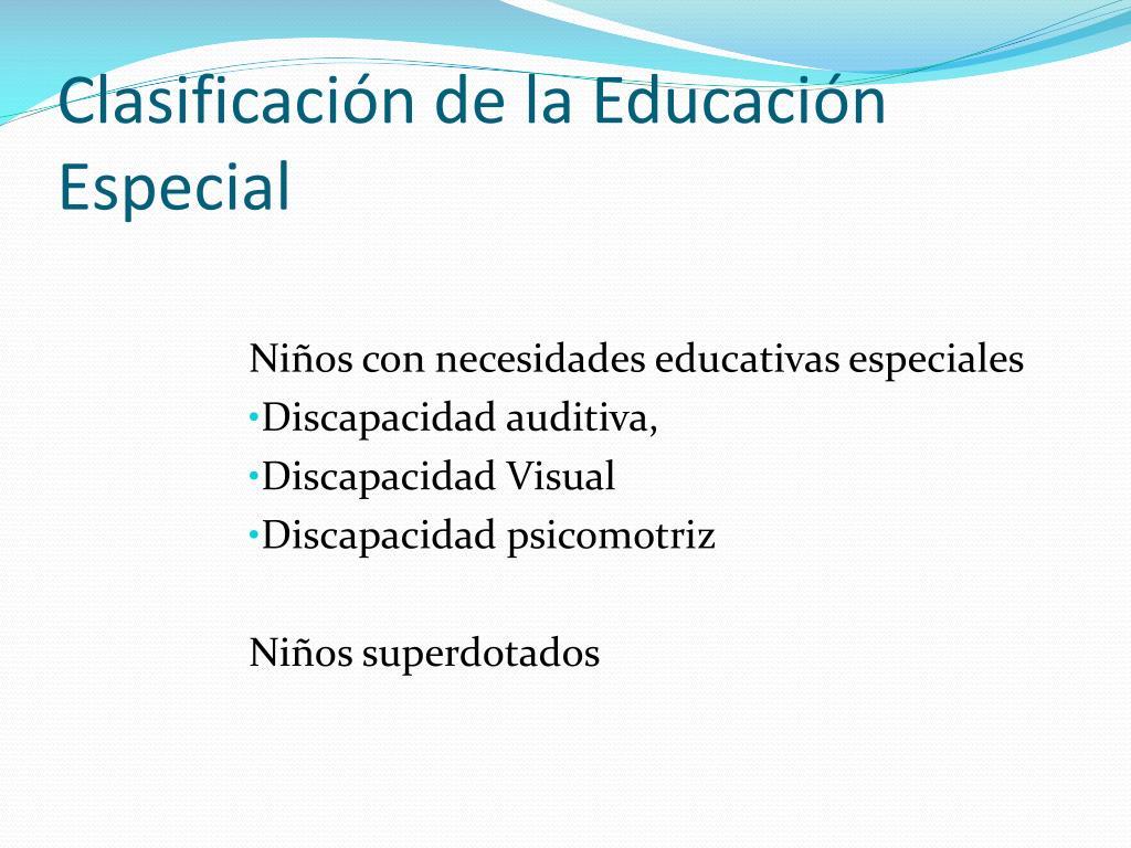 Clasificación de la Educación Especial
