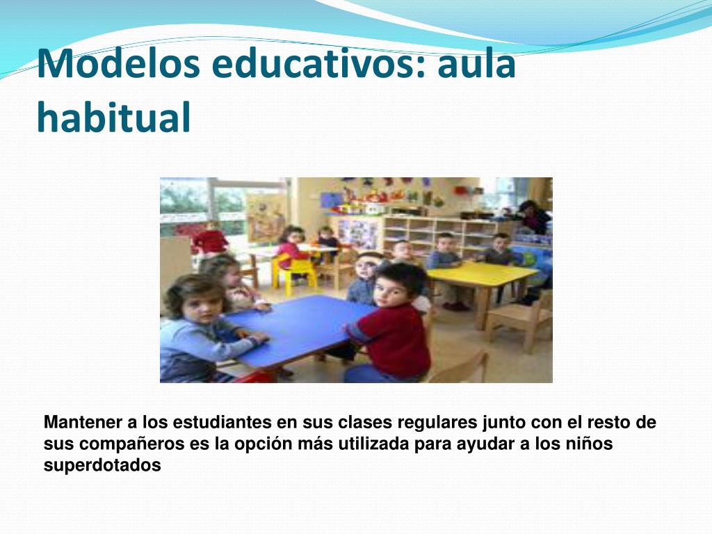 Modelos educativos: aula habitual