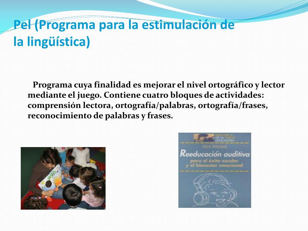 Pel (Programa para la estimulación de la lingüística)