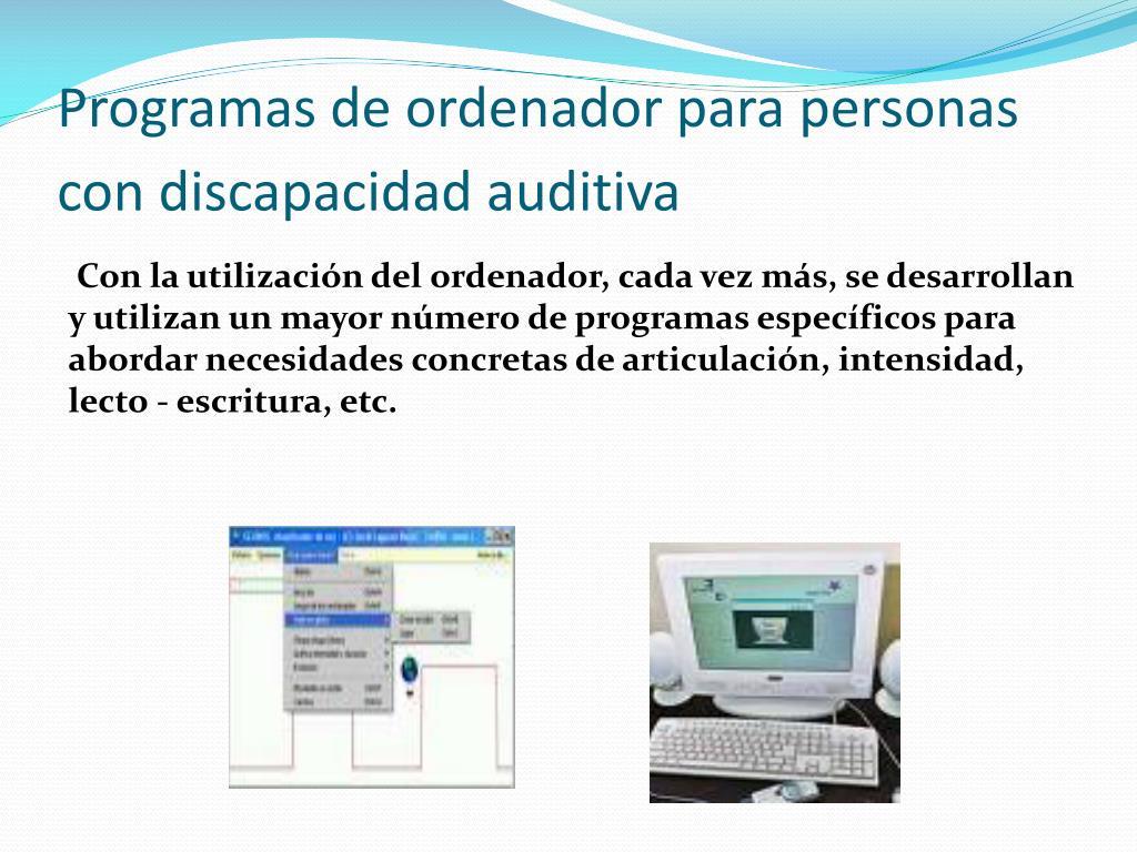 Programas de ordenador para personas con discapacidad auditiva