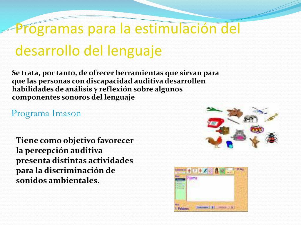 Programas para la estimulación del desarrollo del lenguaje