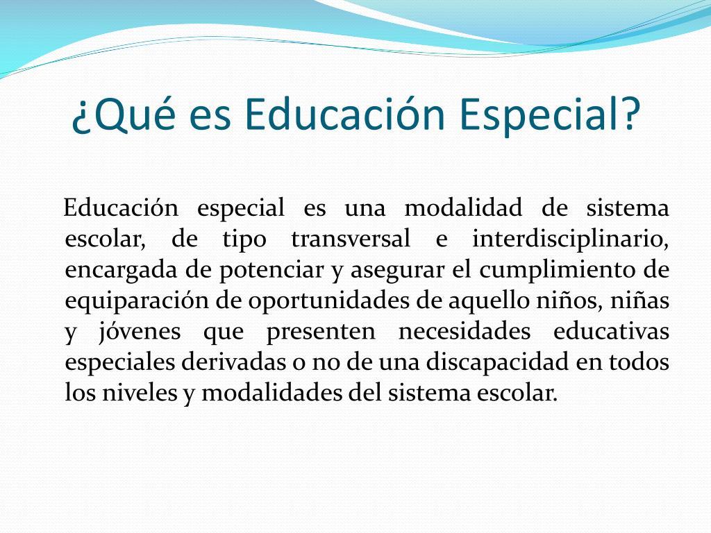 ¿Qué es Educación Especial?