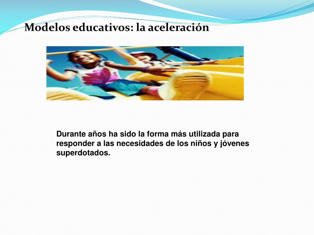 Modelos educativos: la aceleración