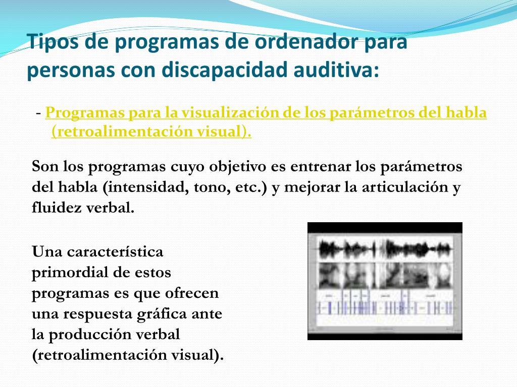 Tipos de programas de ordenador para personas con discapacidad auditiva: