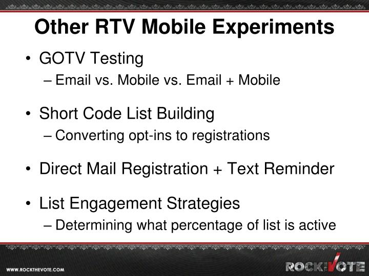 Other RTV Mobile Experiments