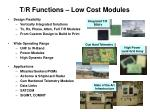 t r functions low cost modules