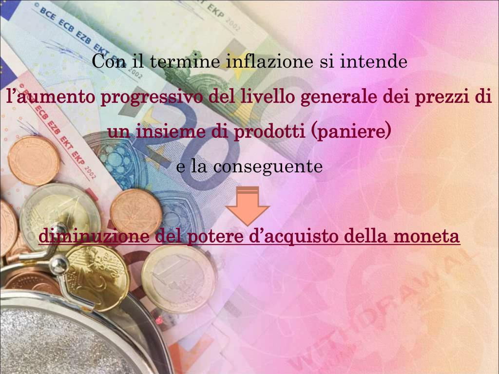 Con il termine inflazione si intende