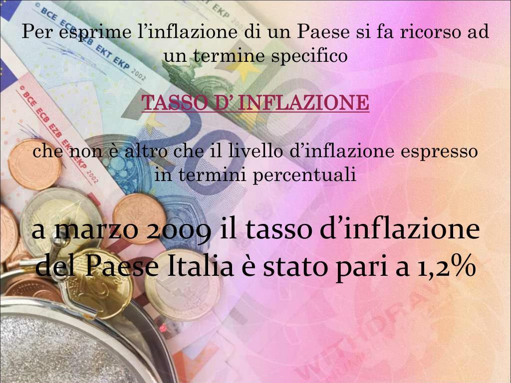 Per esprime l'inflazione di un Paese si fa ricorso ad un termine specifico