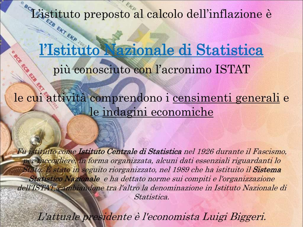 L'istituto preposto al calcolo dell'inflazione è
