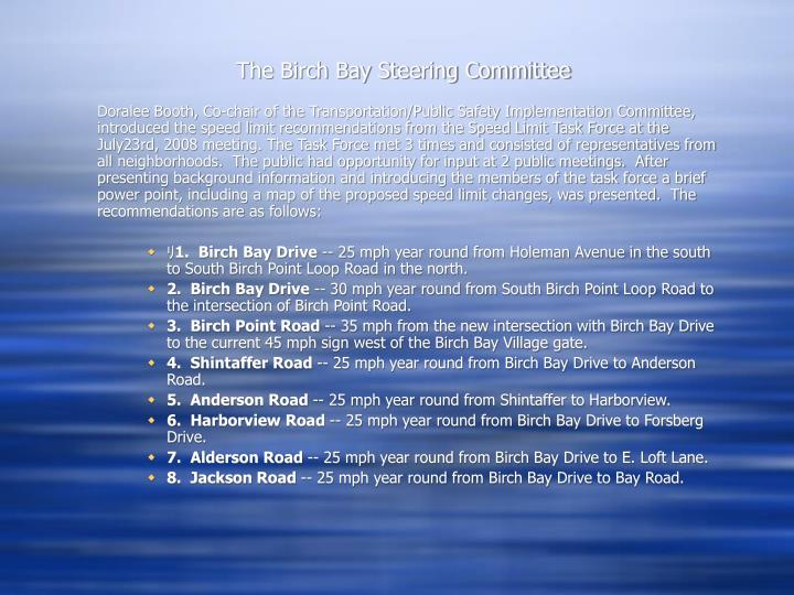 The Birch Bay Steering Committee