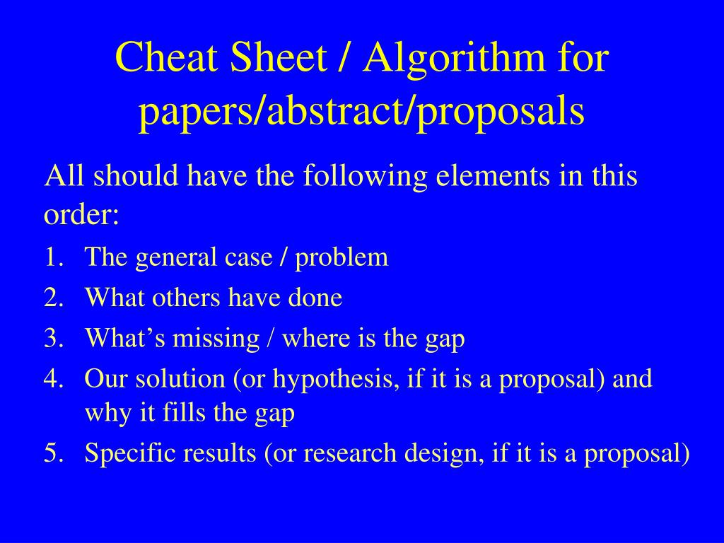 Cheat Sheet / Algorithm for papers/abstract/proposals