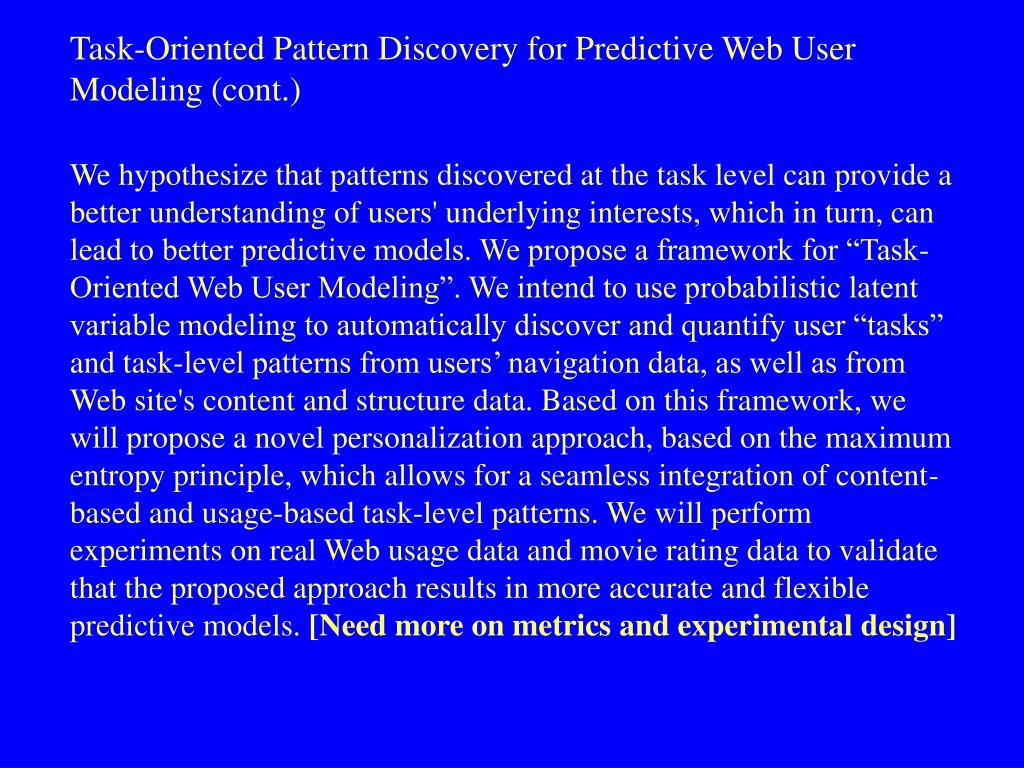 Task-Oriented Pattern Discovery for Predictive Web User Modeling (cont.)