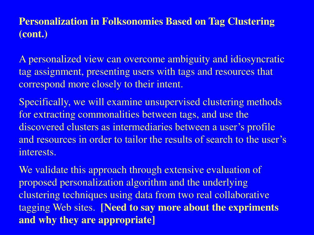 Personalization in Folksonomies Based on Tag Clustering (cont.)