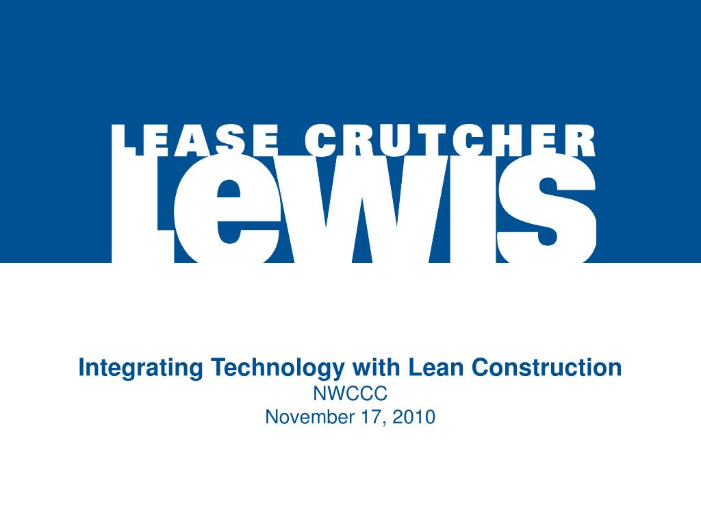 Integrating Technology with Lean Construction
