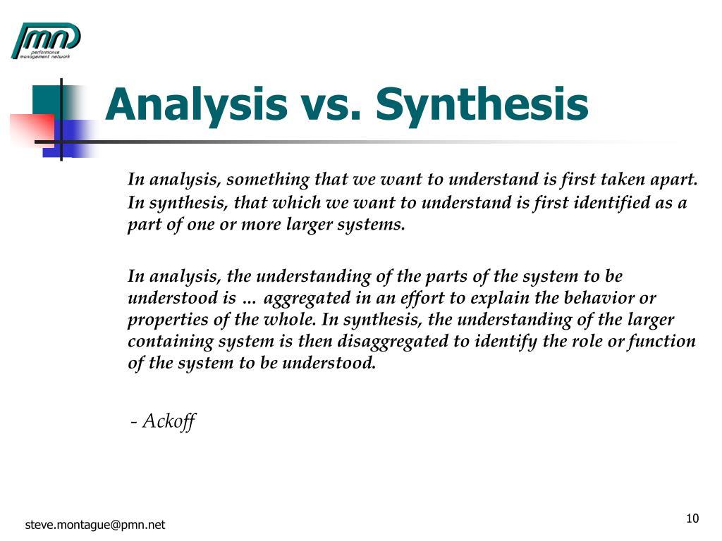 Analysis vs. Synthesis