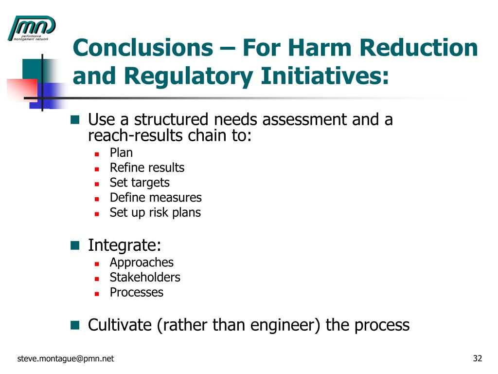 Conclusions – For Harm Reduction and Regulatory Initiatives: