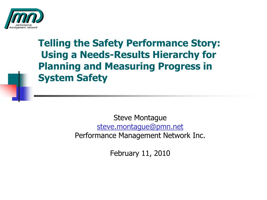 Telling the Safety Performance Story: