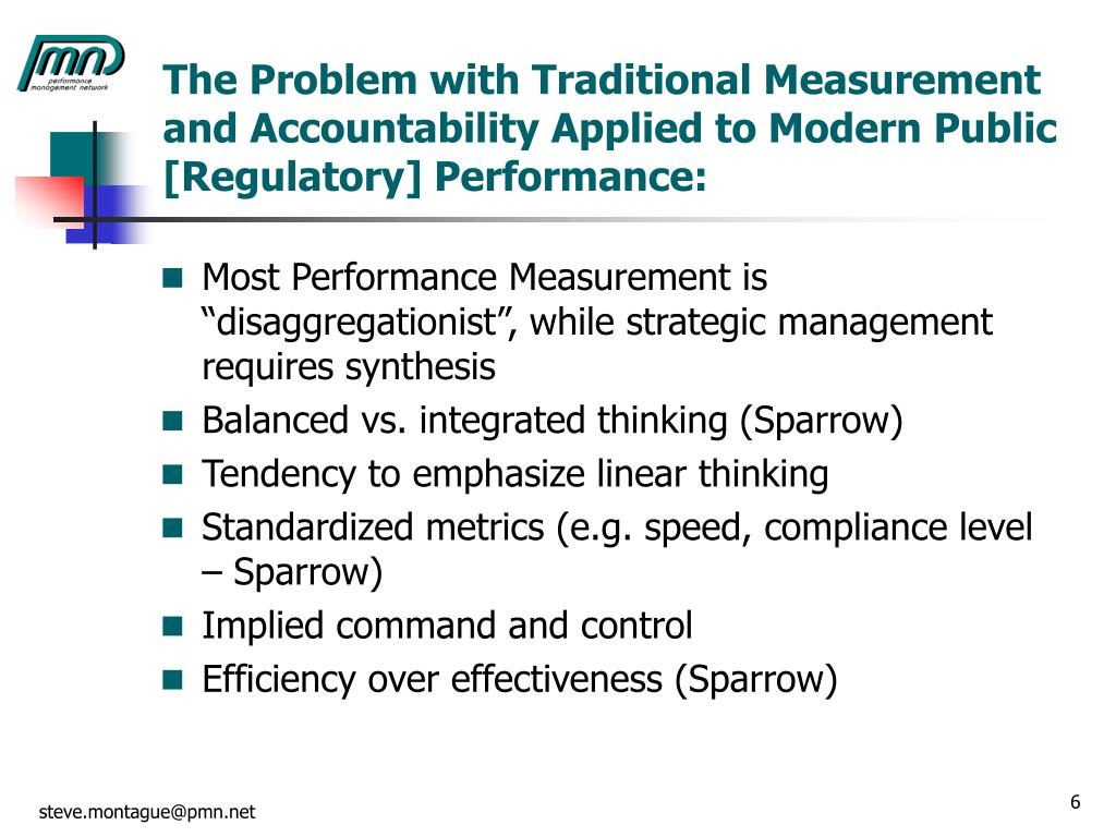 The Problem with Traditional Measurement and Accountability Applied to Modern Public [Regulatory] Performance: