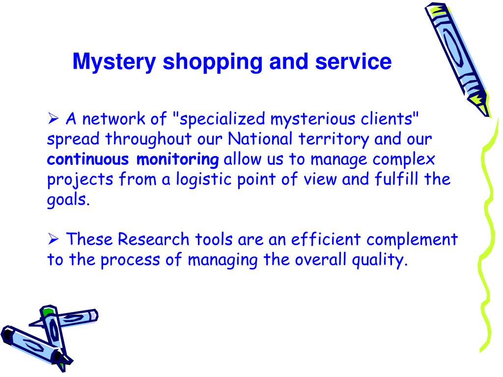 Mystery shopping and service