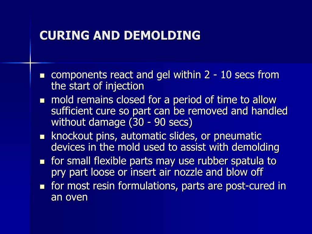 CURING AND DEMOLDING