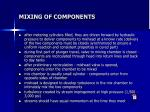 mixing of components