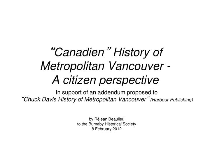 Canadien history of metropolitan vancouver a citizen perspective