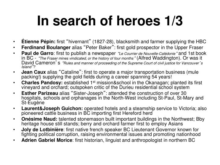 In search of heroes 1