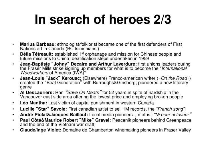 In search of heroes 2