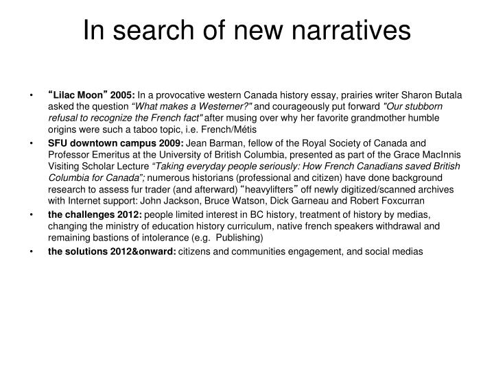 In search of new narratives
