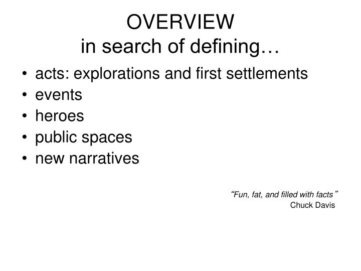 Overview in search of defining