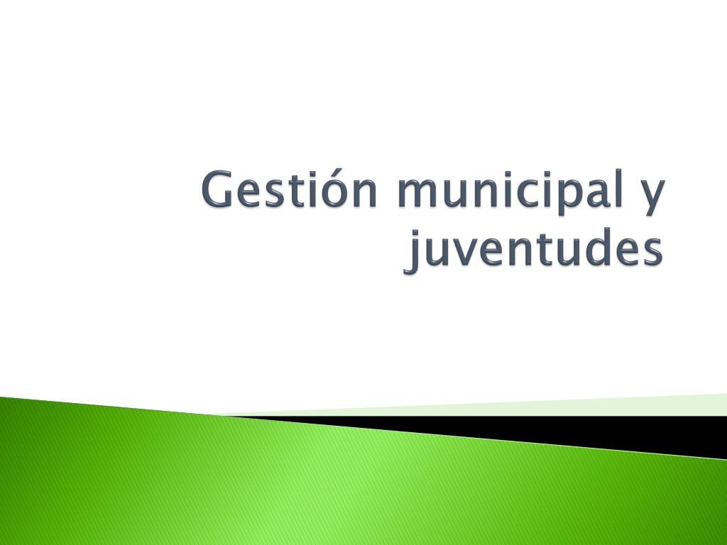 Gestión municipal y juventudes