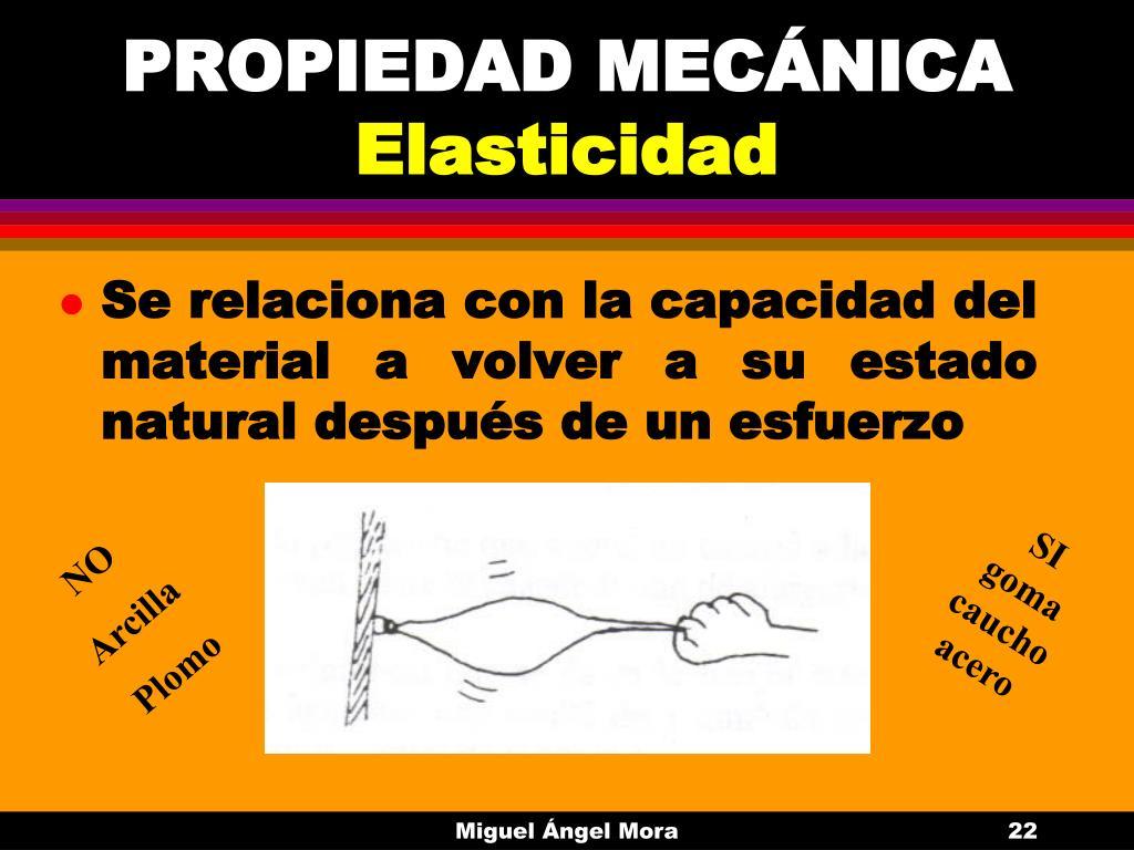 PROPIEDAD MECÁNICA