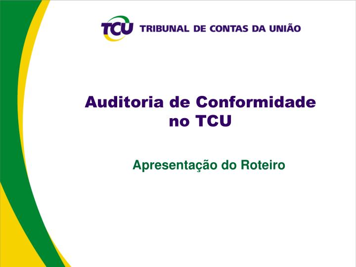 Auditoria de conformidade no tcu