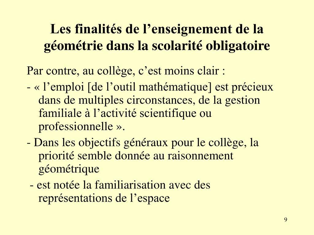 Les finalités de l'enseignement de la géométrie dans la scolarité obligatoire