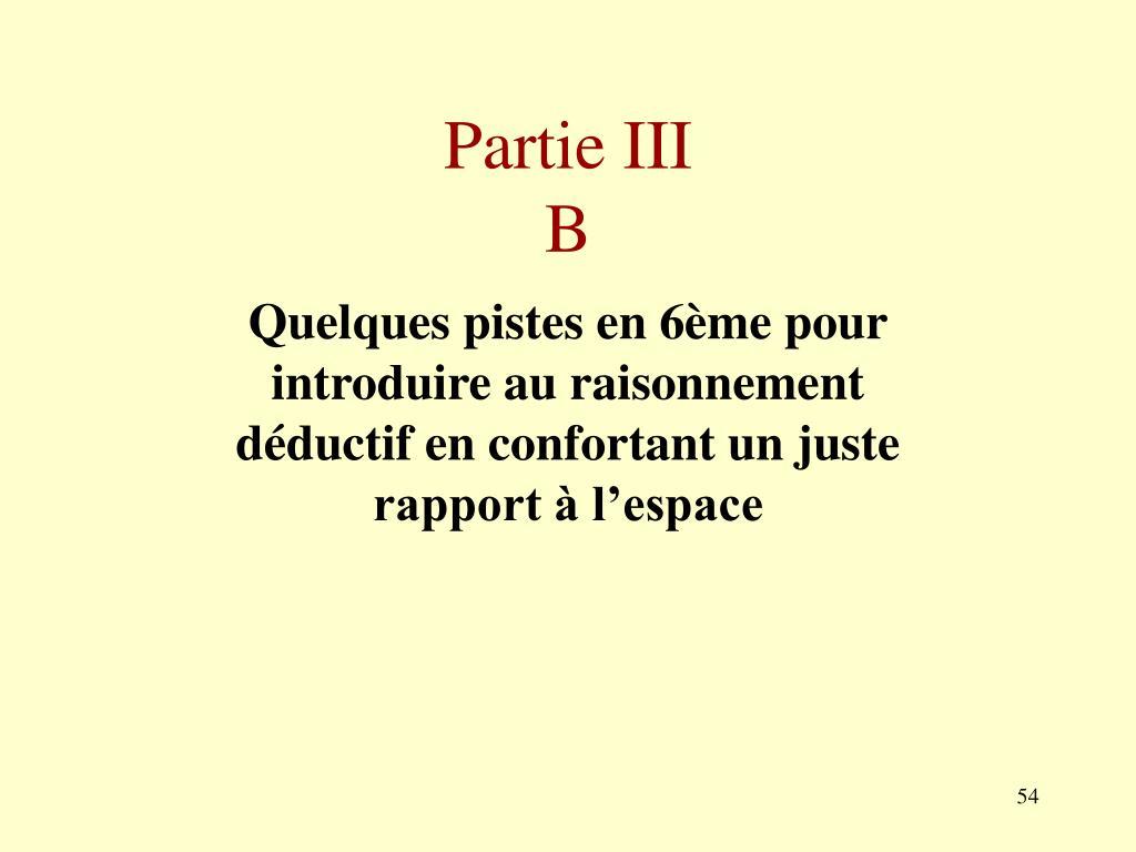 Partie III