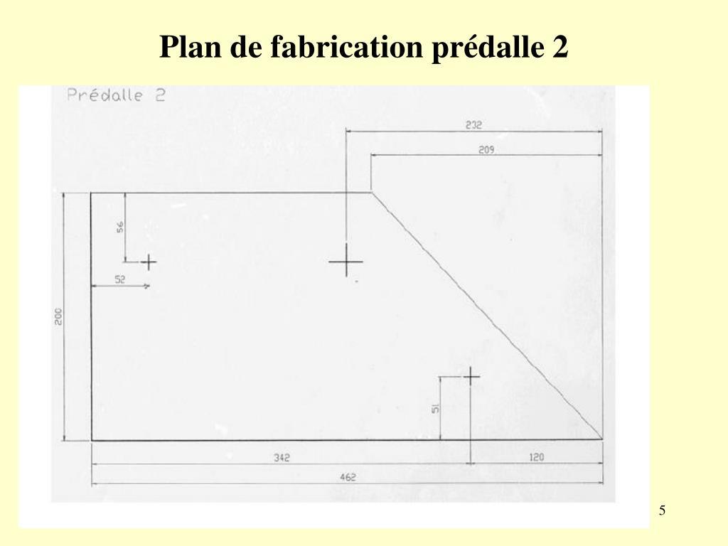 Plan de fabrication prédalle 2