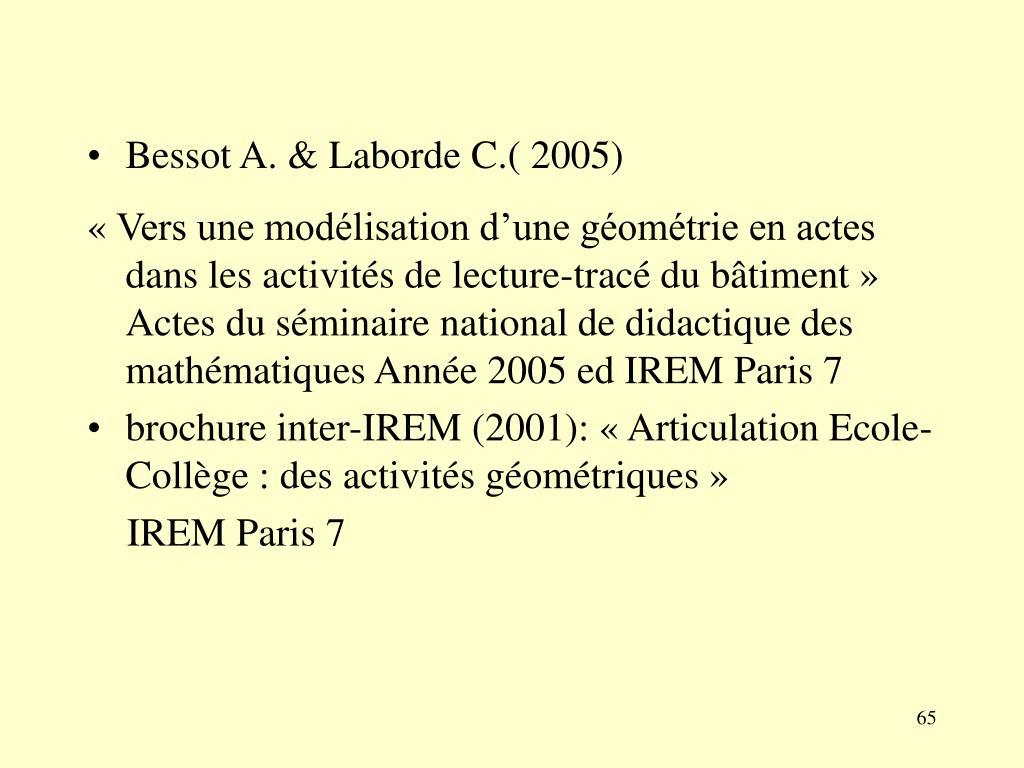 Bessot A. & Laborde C.( 2005)