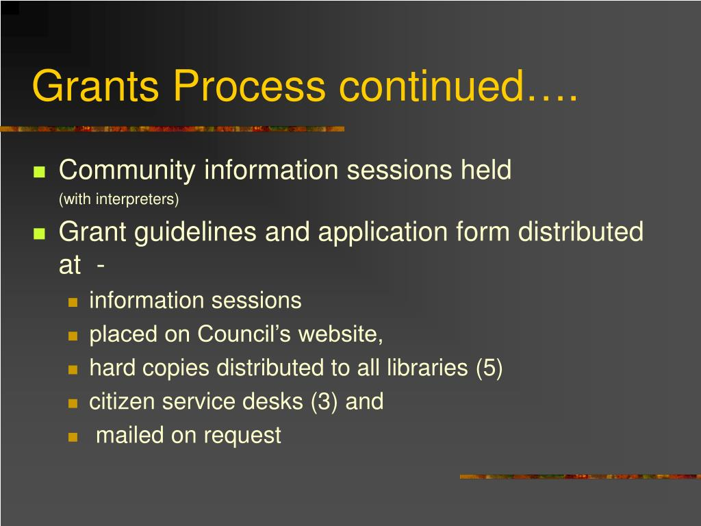 Grants Process continued….