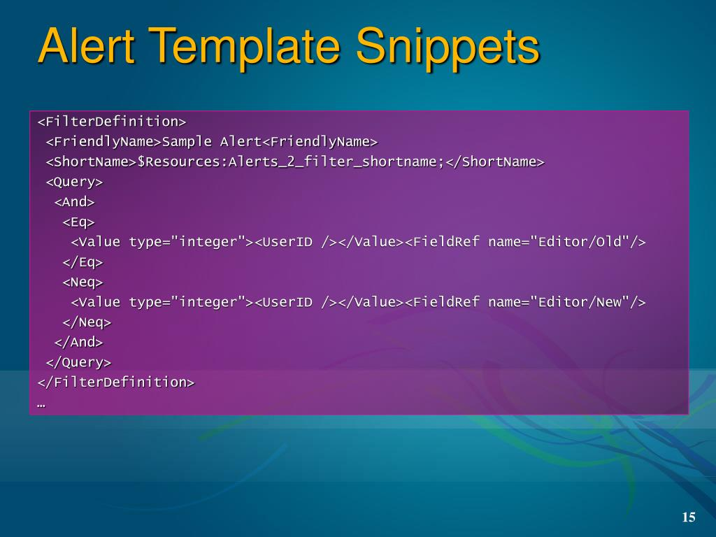 Alert Template Snippets